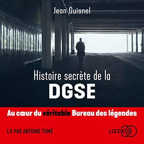 Couverture de Histoire secrète de la DGSE