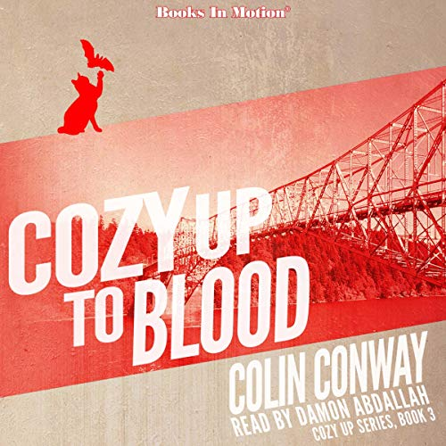 Cozy Up to Blood Audiobook By Colin Conway cover art