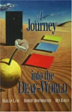 A Journey Into the Deaf-World