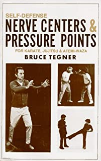 Self-Defense: Nerve Centers & Pressure Points for Karate, Jujitsu and Atemi-Waza