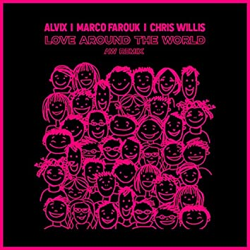 Love Around The World (AW Remix)