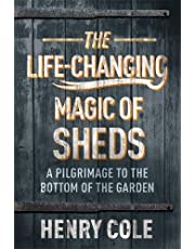 Cole, H: Life-Changing Magic of Sheds