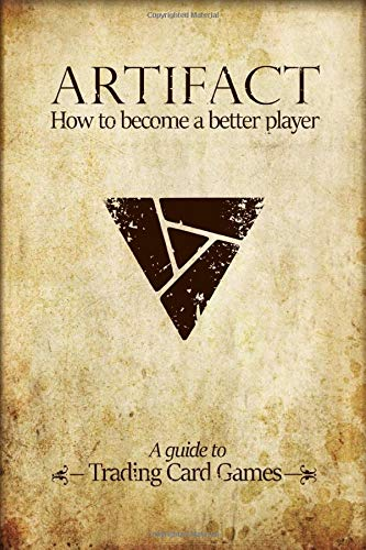 Artifact: How to become a better player