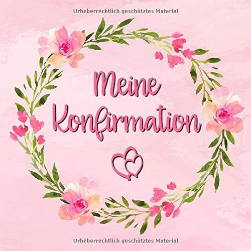 Meine Konfirmation: Gästebuch zum selbst ausfüllen | Geschenk zur Konfirmation |Gästebuch zum...
