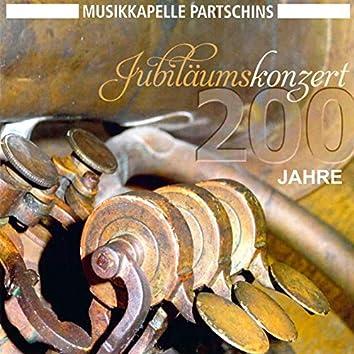 Jubiläumskonzert (200 Jahre Musikkapelle Partschins)