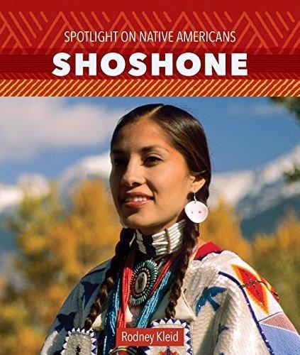 Shoshone (Spotlight on Native Americans) by Rodney Kleid (2015-08-01)