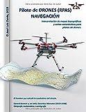 Piloto de DRONES (RPAS). NAVEGACIÓN.