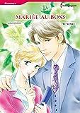 Mariée Au Boss:Harlequin Manga (French Edition)