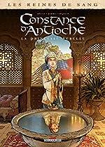 Les Reines de sang - Constance d'Antioche, la Princesse rebelle T01 de Jean-Pierre Pécau
