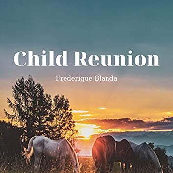 Child Reunion