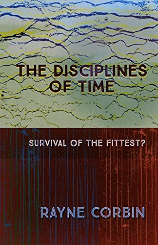 The Disciplines of Time: Survival of the Fittest?
