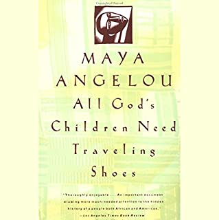All God's Children Need Traveling Shoes audiobook cover art