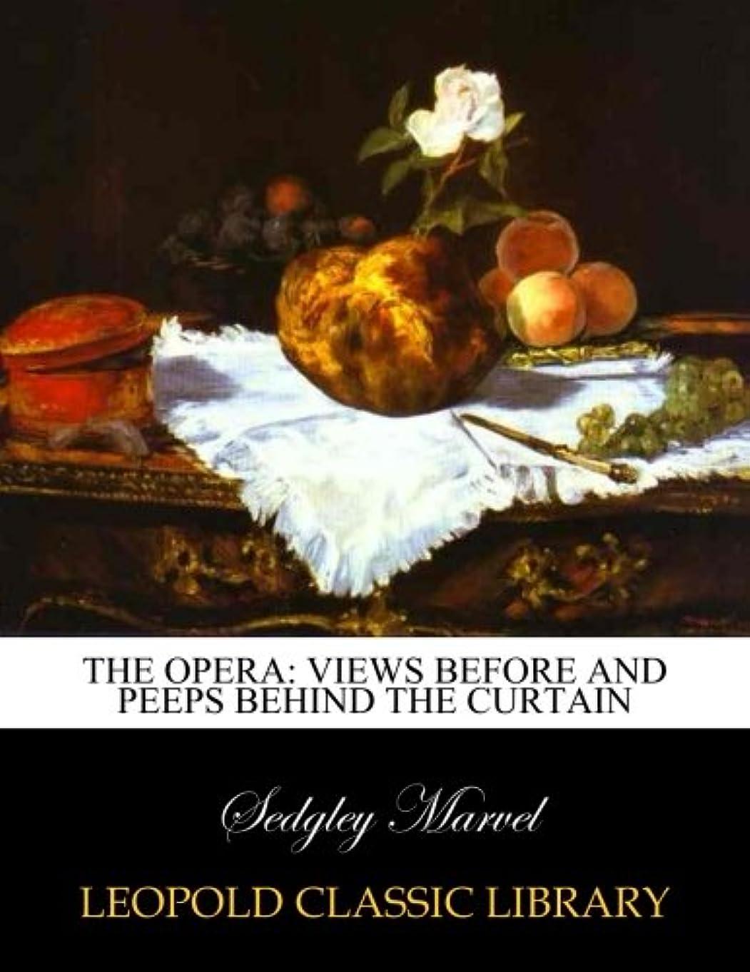 復讐スモッグタバコThe opera: views before and peeps behind the curtain