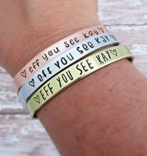 Eff You See Kay Bracelet - Hand Stamped Jewelry