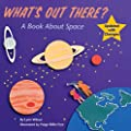 What's Out There?: A Book about Space (All Aboard Books) by Grosset & Dunlap
