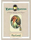 Lighted Lanterns Pre-Level: A Catholic Language Arts Program (Lighted Lanterns Language Arts)