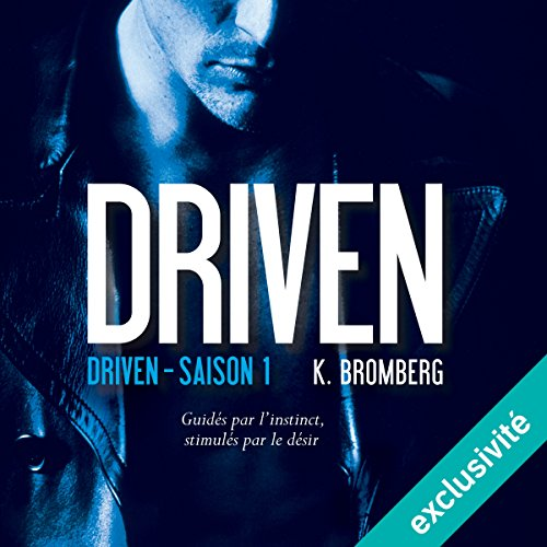 Driven: Driven 1 [French Version] audiobook cover art
