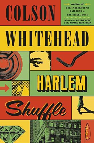 Harlem Shuffle: A NovelKindle Edition