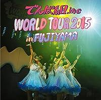 LIVE CD 「WORLD TOUR 2015 in FUJIYAMA」