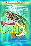 The Unfortunate Carp! and Other Watery Tales: Lakeside (English Edition)