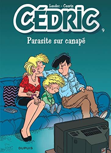 Cédric, tome 9 : Parasite sur canapé