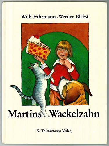 Martins Wackelzahn. Was alles geschehen kann mit Milch- und Mausezahn