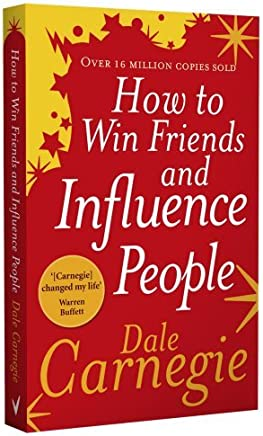 How to Win Friends and Influence People by Dale Carnegie(2007-04-01)