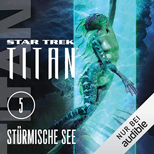 Stürmische See     Star Trek Titan 5              By:                                                                                                                                 Christopher L. Bennett                               Narrated by:                                                                                                                                 Detlef Bierstedt                      Length: 11 hrs and 18 mins     Not rated yet     Overall 0.0