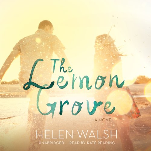 The Lemon Grove audiobook cover art