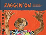 Image of Raggin' On: The Art of Aminah Brenda Lynn Robinson's House and Journals