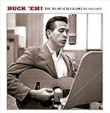 Buck 'em! The Music Of Buck Owens (1955-1967) von Buck Owens