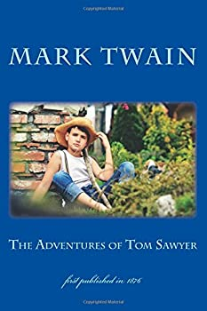 Paperback The Adventures of Tom Sawyer: illustrated - first published in 1876 (1st. Page Classics) Book