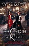 To Catch A Rogue (London Steampunk: The Blue Blood Conspiracy Book 4)
