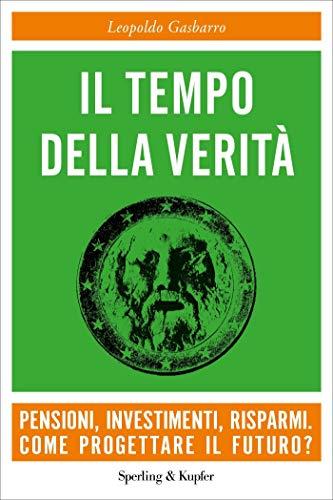 Il tempo della verità (Italian Edition)