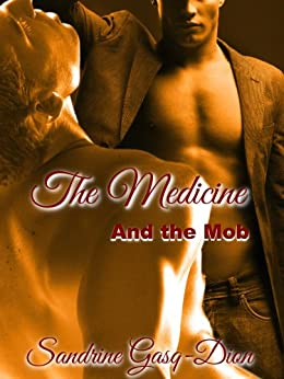The Medicine and the Mob (The Santorno Stories Book 1) by [Sandrine Gasq-Dion, Jennifer 'Jenjo' Jacobson]