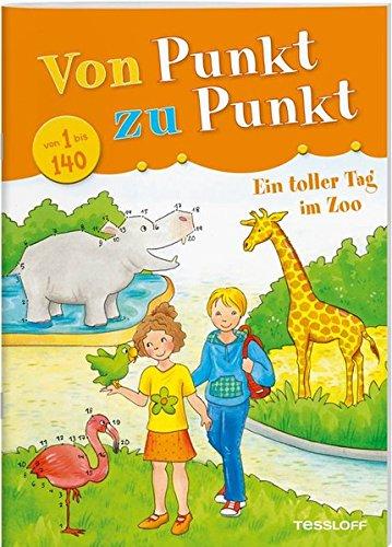 Von Punkt zu Punkt 1 bis 140. Ein toller Tag im Zoo: Malen nach Zahlen und Buchstaben von 1 bis 140