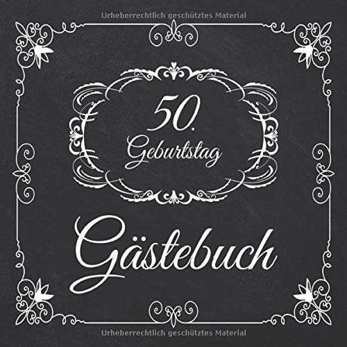 50. Geburtstag Gästebuch: 50 Jahre Edel nostalgisch Album Buch - Geschenkidee Zum Eintragen und zum...