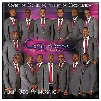 Chants de gloire, d'espoir et de circonstances (A Cappella)