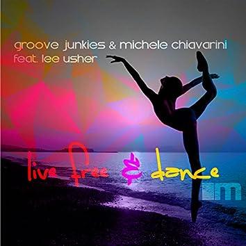 Live Free & Dance