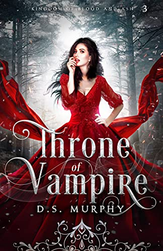 Throne of Vampires (Kingdom of Blood and Ash Book 3) (English Edition)