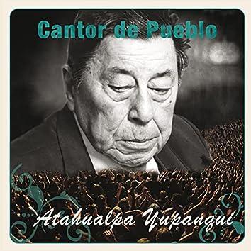 Cantor de Pueblo: Atahualpa Yupanqui