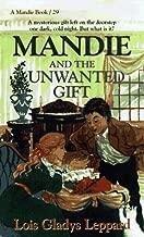 Mandie and the Unwanted Gift (Mandie, Book 29)