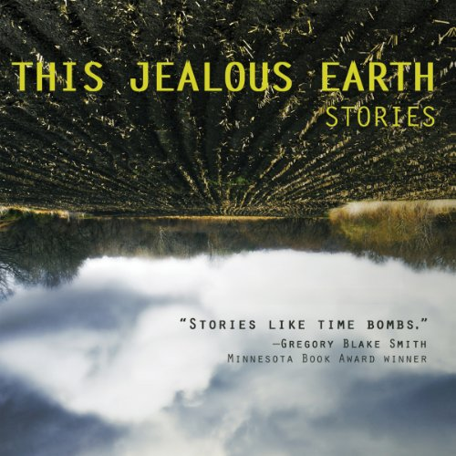 This Jealous Earth: Stories audiobook cover art