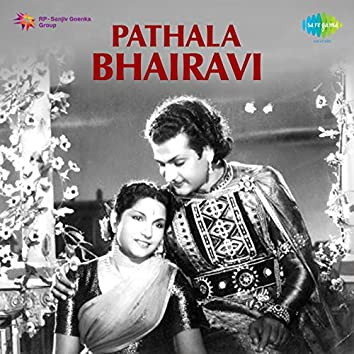 Pathala Bhairavi (Original Motion Picture Soundtrack)