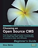 Choosing an Open Source CMS: Beginner's Guide (English Edition)