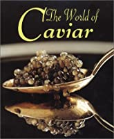 The World of Caviar