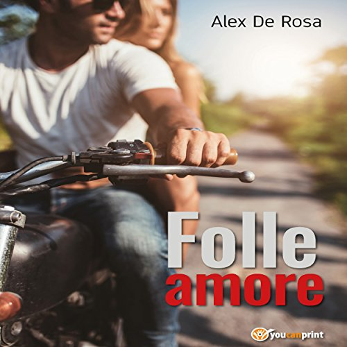 Folle amore audiobook cover art