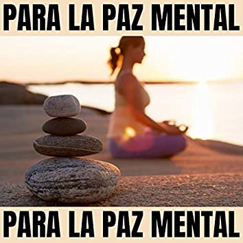Para La Paz Mental