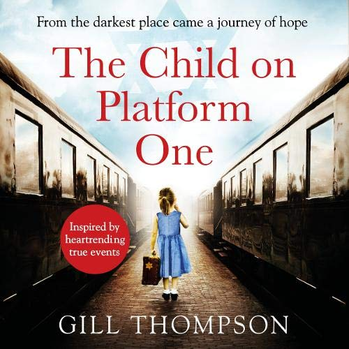 The Child on Platform One Audiobook By Gill Thompson cover art