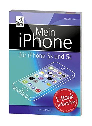 Samsung 978-3-95431-013-5 Buch: Mein iPhone für Apple iPhone 5s/5c/4S/5/iOS 7/Gratis-E-Book